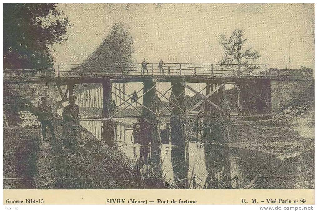 SIVRY :   Pont De Fortune - Guerra 1914-18