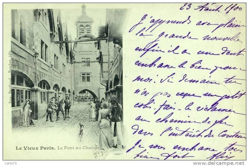 Architecture - Vieux Paris 75 - Pont Au Change - Carte Pionnière 1900 - Monuments