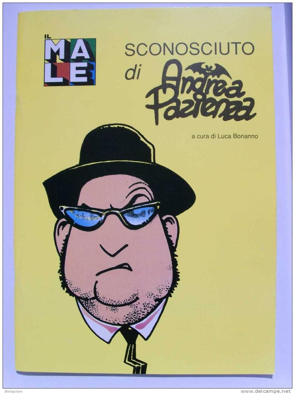 ANDREA PAZIENZA - IL MALE SCONOSCIUTO - A Cura Di Luca Bonanno - Bücher, Zeitschriften, Comics