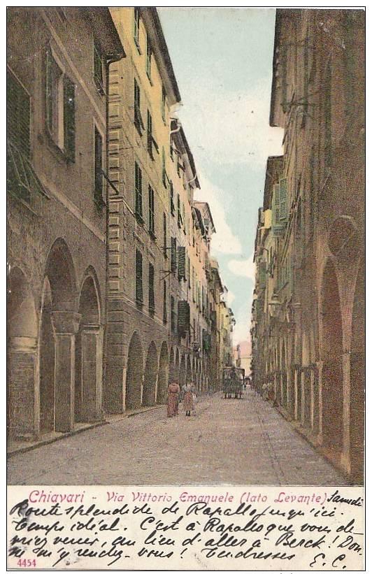 CPA ITALIE CHIAVARI VIA VITTORIO EMANUELE ( LATO LEVANTE ) 1906 - Autres Villes