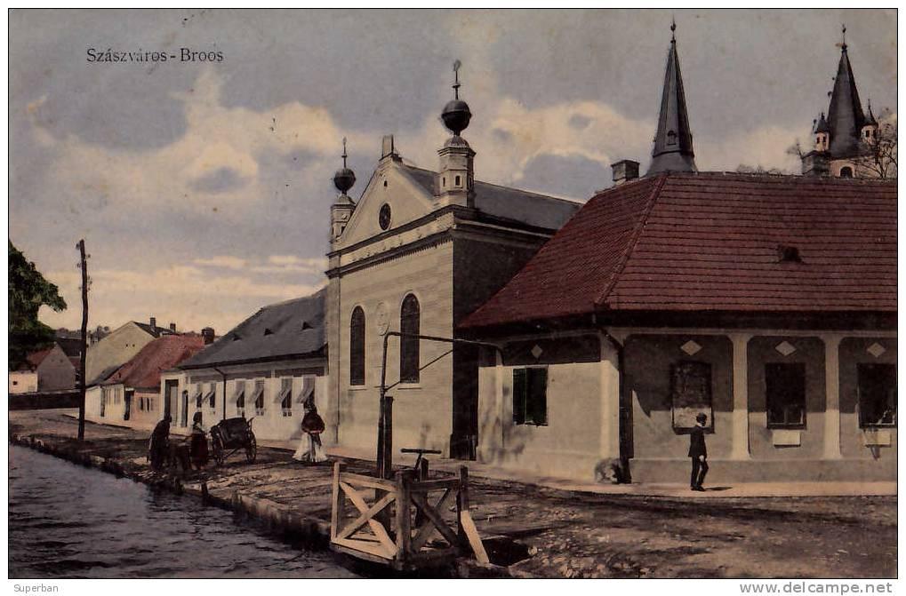 Jewish - JUDAÏCA - SYNAGOGUE de SZÁSZVÁROS - BROOS / ORASTIE - TRANSYLVANIE / ROUMANIE - CARTE POSTALE VOYAGÉE en 1911 (d-093)