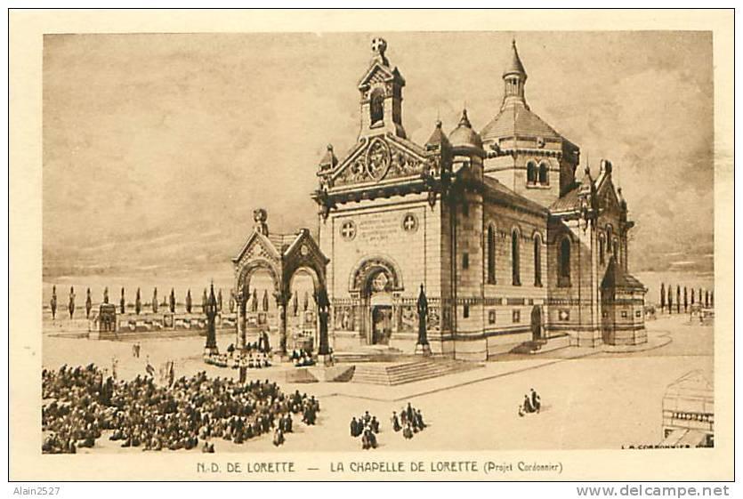 62 - N.D. DE LORETTE - La Chapelle De Lorette (Projet Cordonnier) (Braun & Cie) - France