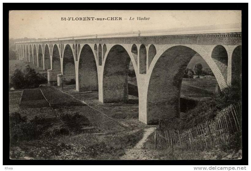 18 Saint-Florent-sur-Cher Pont Viaduc D18D K18055K C18207C RH080488 - Saint-Florent-sur-Cher