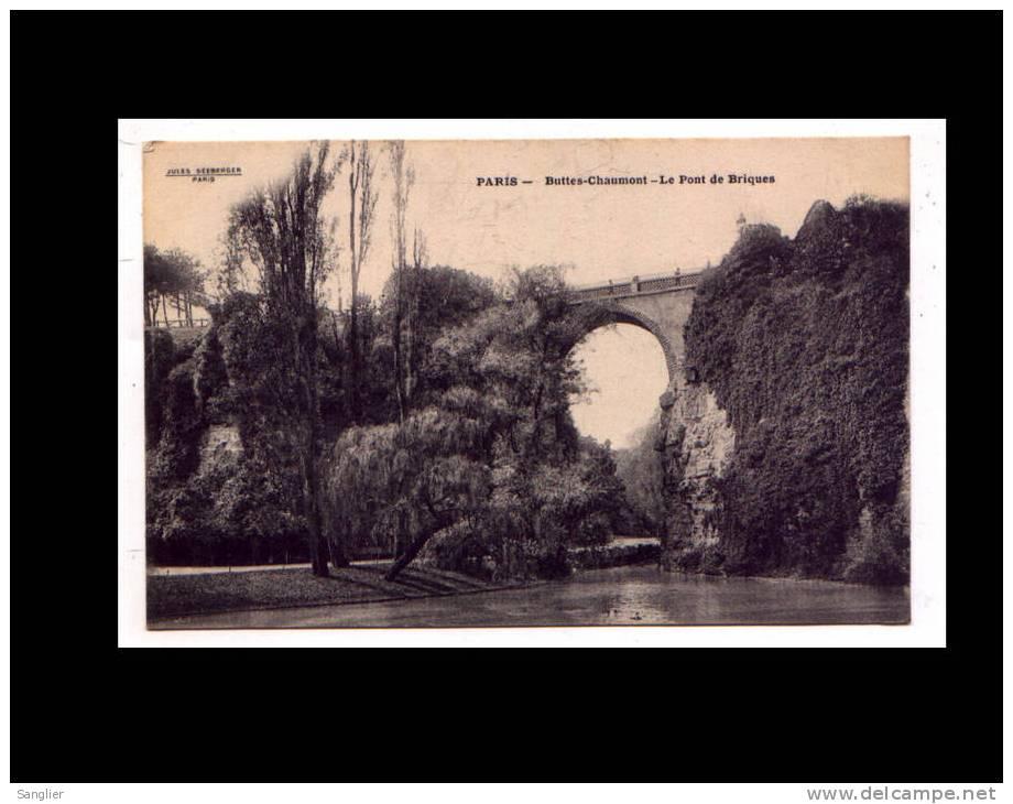 PARIS - BUTTES-CHAUMONT - LE PONT DE BRIQUES - Arrondissement: 19
