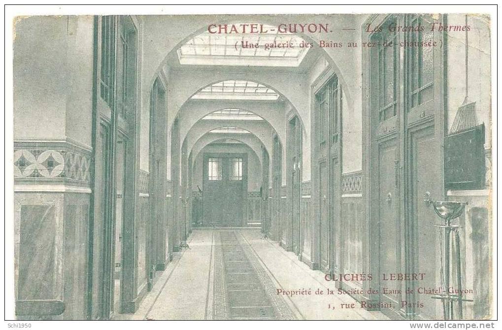 PM -     Sources Thermales -   Chatel-Guyon  , Une Galerie De Bains, Aux Grands Thermes - Buildings & Architecture