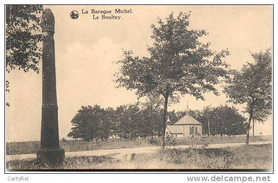 LA BARAQUE MICHEL- LE BOULTAY-COLONNE DE PIERRE - Jalhay