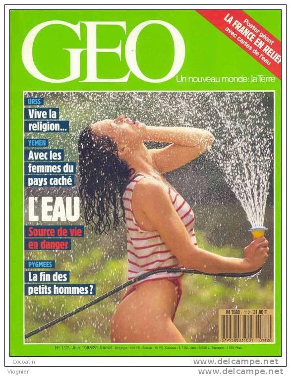 Geo N° 112  L'eau - OrthodoxesRusses Éléphant D'Afrique  Femmes Yéménites  Sport  Chine  Pygmées  Fête Foraine Juin 1988 - Géographie