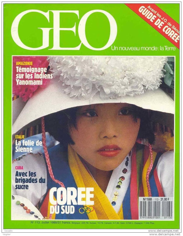 Geo N° 113 Corée Du Sud - Macheteros  Orgues  Palio Sienne  Yanomami Crabes Christmas  Montagne Noire   Juillet  1988 - Géographie