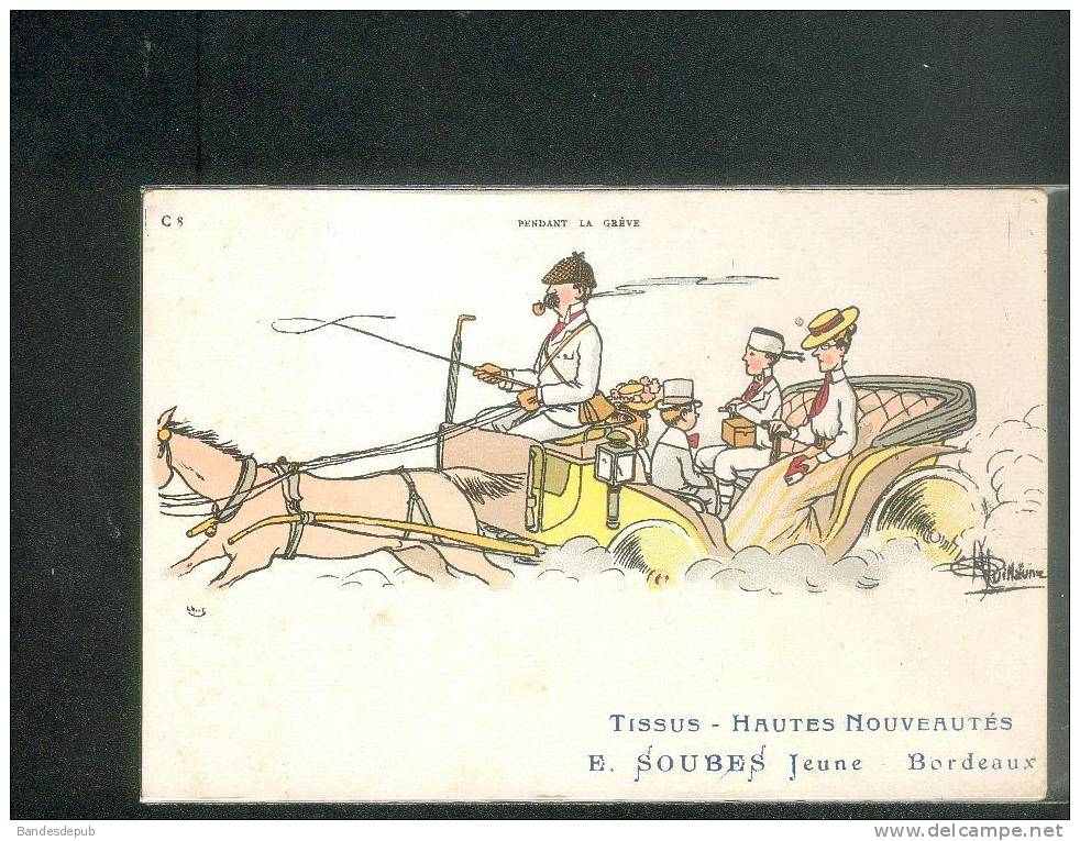 Bordeaux Soubes Jolie Carte Illustrée Par Guillaume Pendant Le Grève Voiture à Cheval - Guillaume