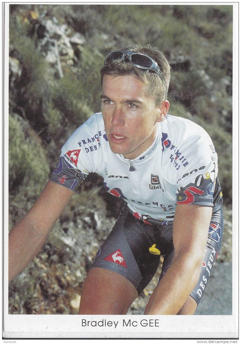 Cyclisme Vèlo Coureurs Tour De France Sports....bradley Mc Gee... - Cyclisme