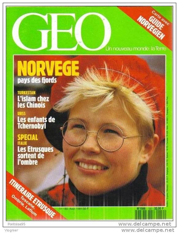 Geo N° 150  Norvège - Chine D'islam - Enfants De Tchernobyl - Pétanque - Catcheurs De Mexico - Étrusques   Août   1991 - Géographie