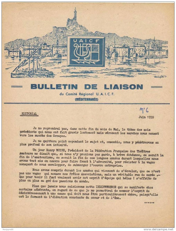 Bulletin De Liaison Du Comité Régional U.A.I.C.F. Méditerranée N° 6 De Juin 1959 - Vieux Papiers