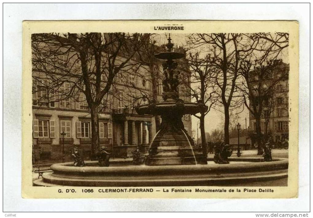63 - Clermont-Ferrand       La Fontaine Monumentale De La Place Delille - Clermont Ferrand