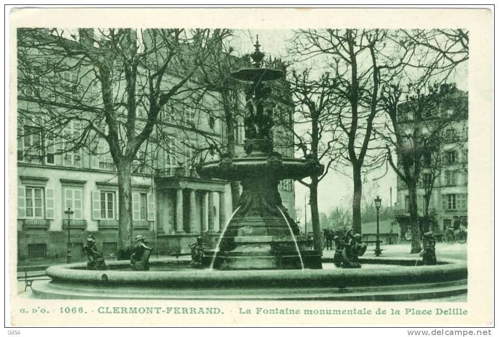 Clermont Ferrand - La Fontaine Monumentale De La Place Delille - Pe44 - Clermont Ferrand