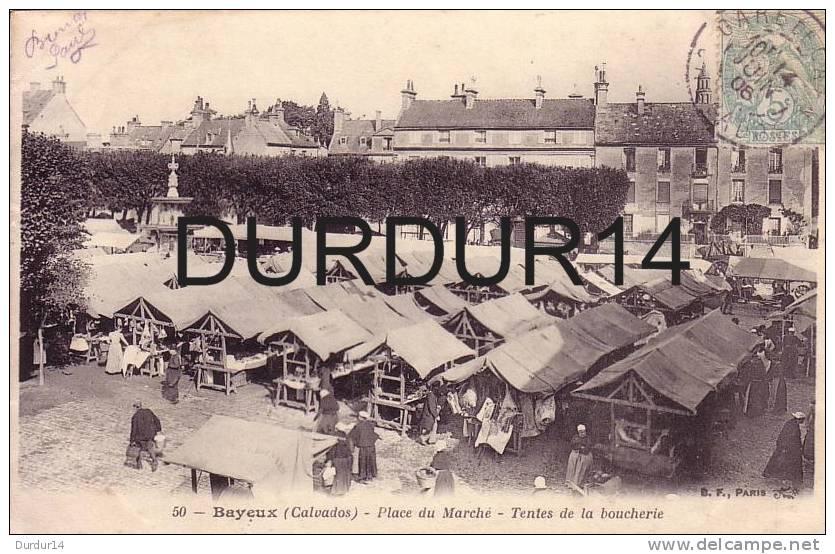 BAYEUX ( Calvados).  Place Du Marché / Tentes De La Boucherie      ( Belle Carte Mais Lire Description S.v.p.) - Bayeux