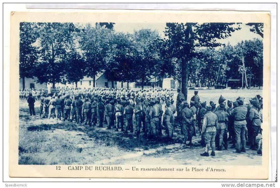 15475 CAMP DE RUCHARD.UN RASSEMBLEMENT SUR LA PLACE D ARMES . 12 Faure . - Régiments