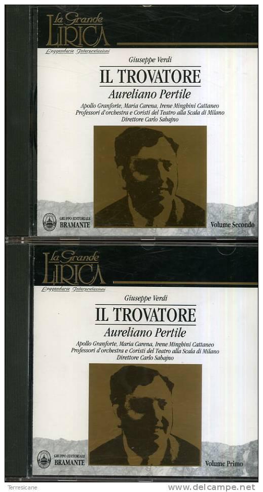 CD VERDI IL TROVATORE 2 (DUE) CD AURELIANO PERTILE BRAMANTE - Oper & Operette