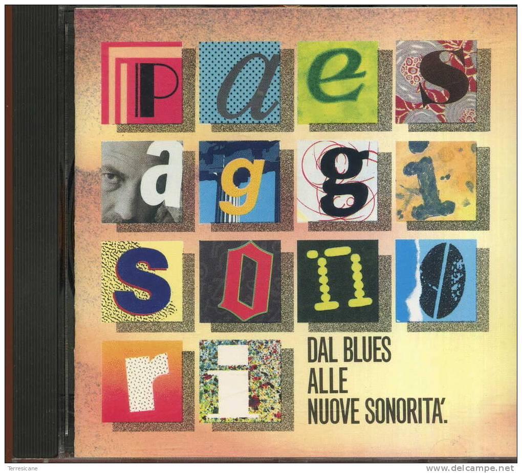 X CD NEW AGE PAGINE SONORE DAL BLUSE ALLE NUOVE SONORITA - New Age