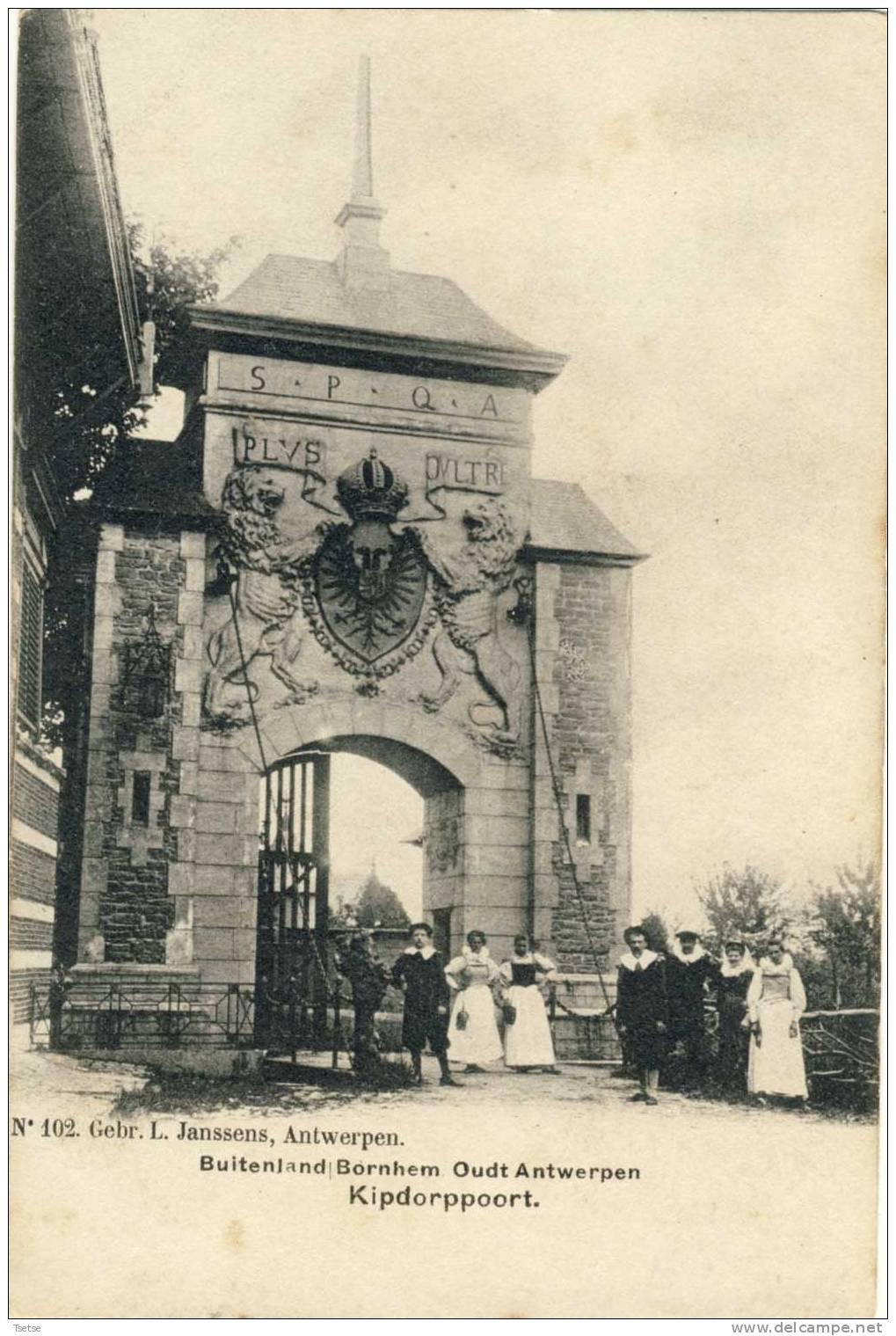 Bornhem -Buiteland - Oudt Antwerpen -Kipdorppoort -1900 - Bornem