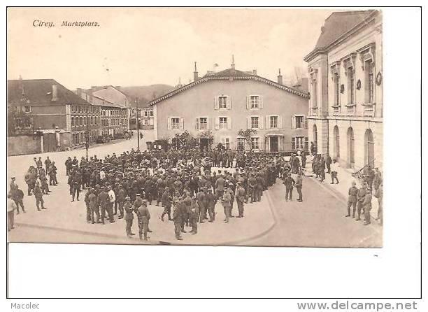 54 CIREY MARKTPLAZ Troupes Militaires Allemands - Cirey Sur Vezouze