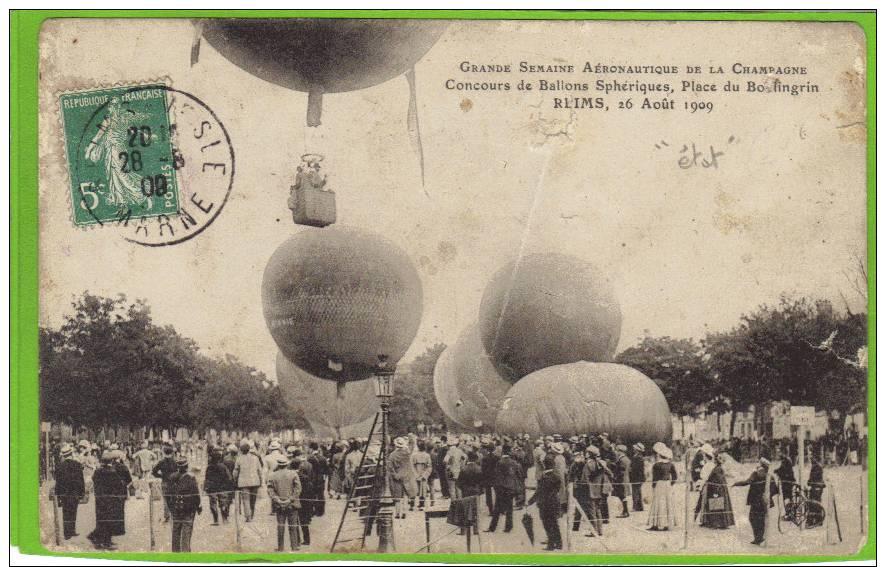 MARNE. REIMS. SEMAINE AERONAUTIQUE DE CHAMPAGNE. CONCOURS DE BALLONS SPHERIQUE 1909. ANIMATION - Reims