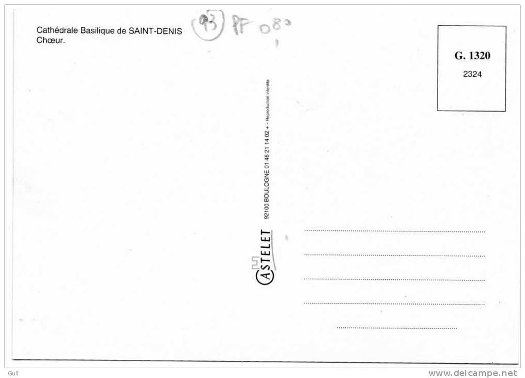 Basilique SAINT DENIS-93200 Seine Saint Denis  Cathédrale - Choeur -* PRIX FIXE - Saint Denis