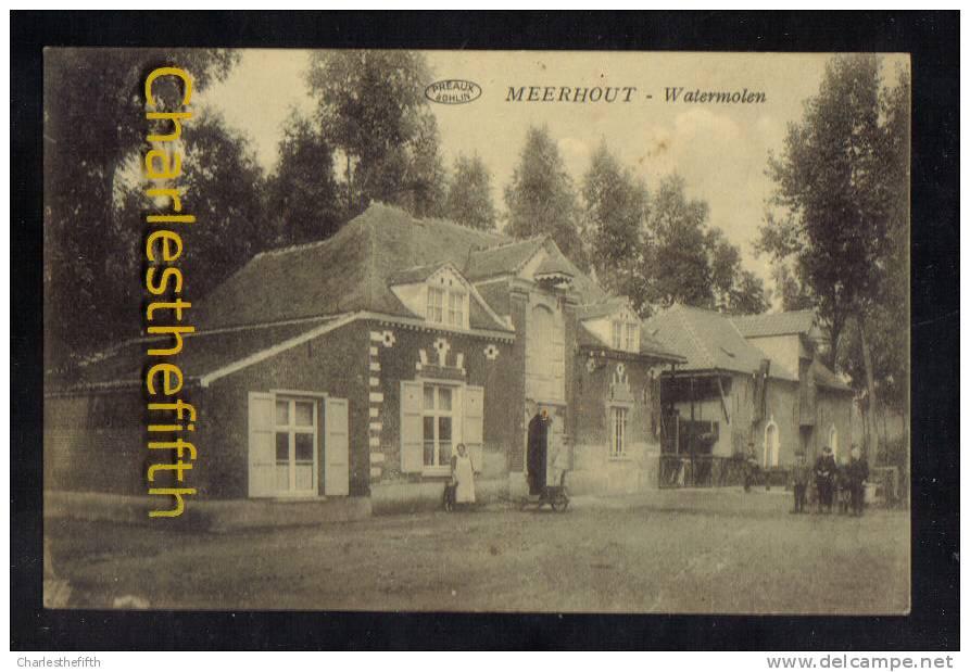 PRACHTIG GEANIMEERDE ** MEERHOUT WATERMOLEN ** MOULIN A EAU - Uitg. Cools 1927 - Meerhout
