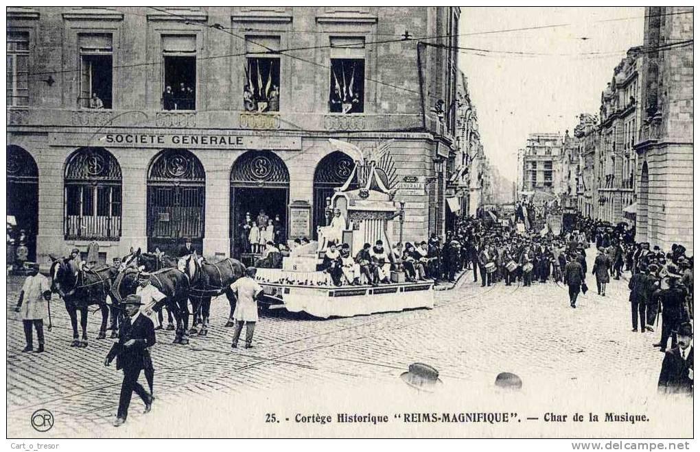 """CPA 51 REIMS. CORTEGE HISTORIQUE. LE CHAR DE LA MUSIQUE. TBE. """"REIMS-MAGNIFIQUE"""". BANQUE SOCIETE GENERALE - Reims"""