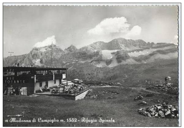 MADONNA DI CAMPIGLIO RIFUGIO SPINALE - Trento