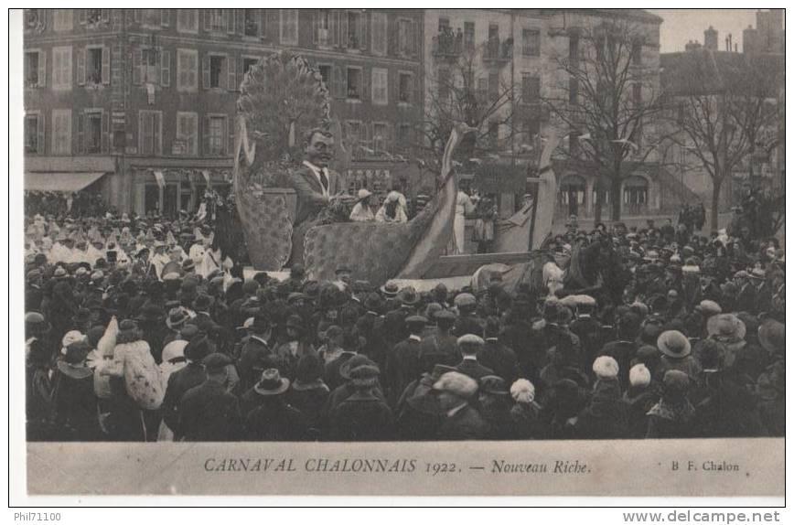 CHALON SUR SAONE 71 FETES DU CARNAVAL 1922   NOUVEAU RICHE BELLE CARTE ANIMEE RARE !!! - Chalon Sur Saone