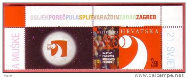 21st MEN'S WORLD HANDBALL CHAMPIONSHIP – CROATIA 2009 ( Croatie Timbre + Label MNH** ) - Hand Ball Balonmano Pallamano * - Croacia