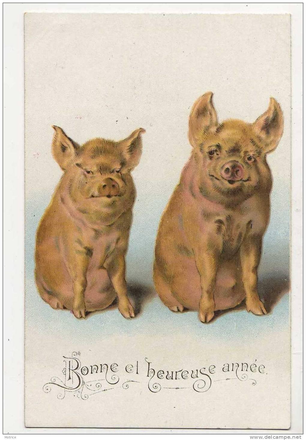 BONNE ET HEUREUSE ANNEE     -     Thème Cochons. - Cochons
