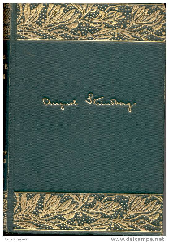 SAMLADE SKRIFTER AV AUGUST STRINDBERG DRAMA DRAMATURGIA NAKTERGALE I WITTENBERG KRISTINA GUSTAV III 1916 STOCKHOLM ALBER - Books, Magazines, Comics
