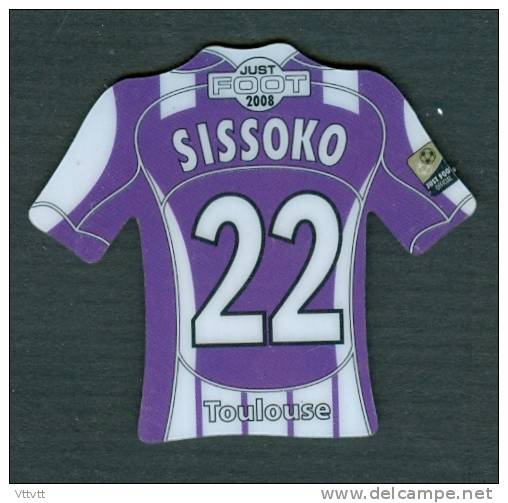 MAGNET, SPORT, FOOTBALL : JUST FOOT 2008 PITCH, SISSOKO (TOULOUSE) - Sports
