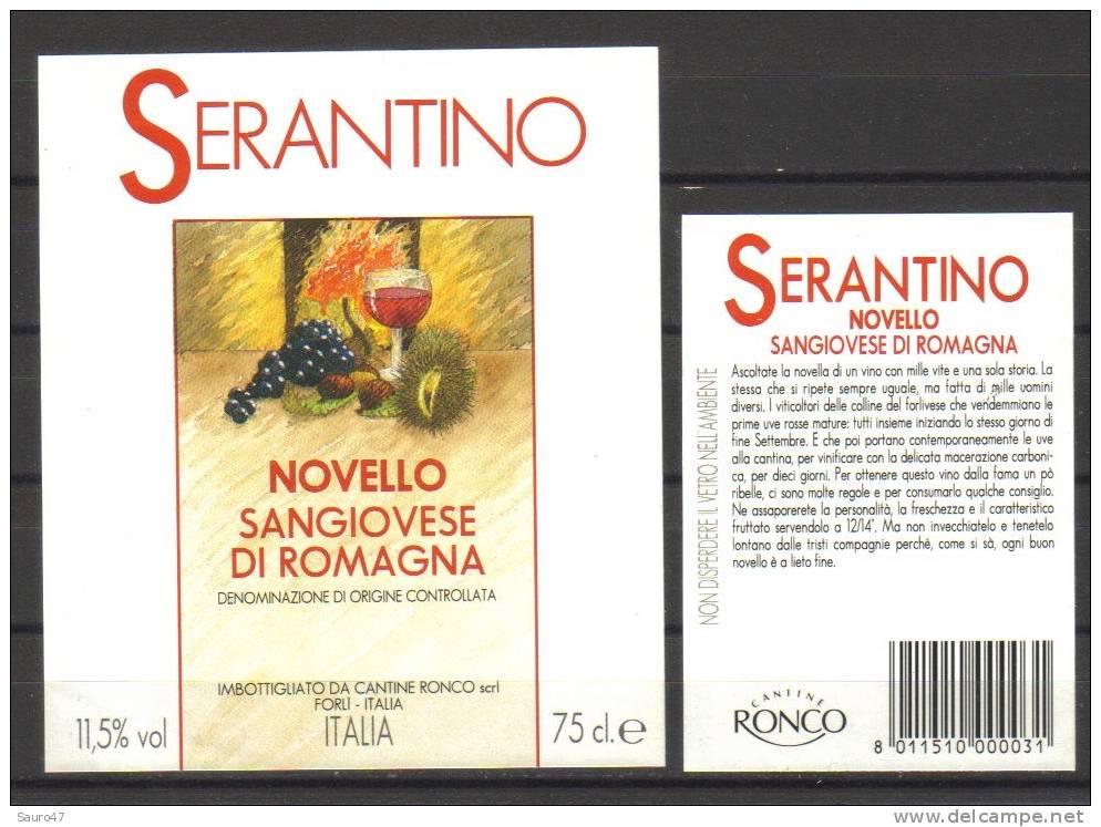 """ET004  -  """"SERANTINO""""  NOVELLO DI SANGIOVESE DI ROMAGNA -  RONCO - Vino Tinto"""