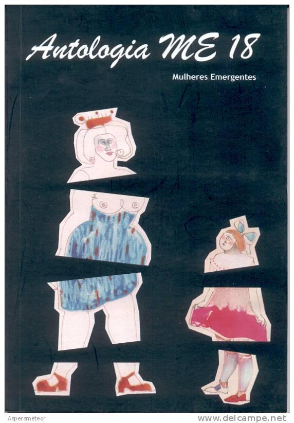 ANTOLOGIA M E 18 LIBRO EN PORTUGUES MULHERES EMERGENTES ORGANIZACAO TANIA DINIZ AUTOGRAFIADO JUNIO 2009 AUTOGRAPHE RARE - Poetry