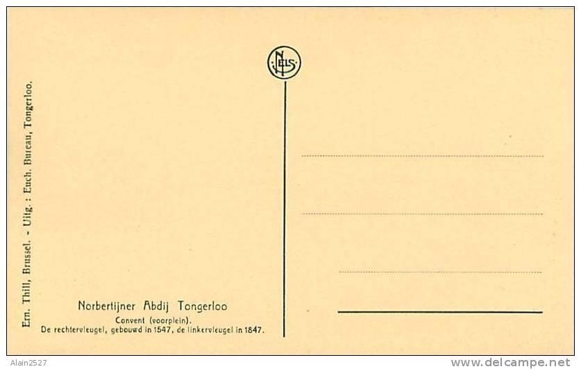 TONGERLOO - Norbertijner Abdij - Convent (voorplein) (Ern. Thill, Brussel, Uitg. Euch. Bureau, Tongerloo) - Westerlo