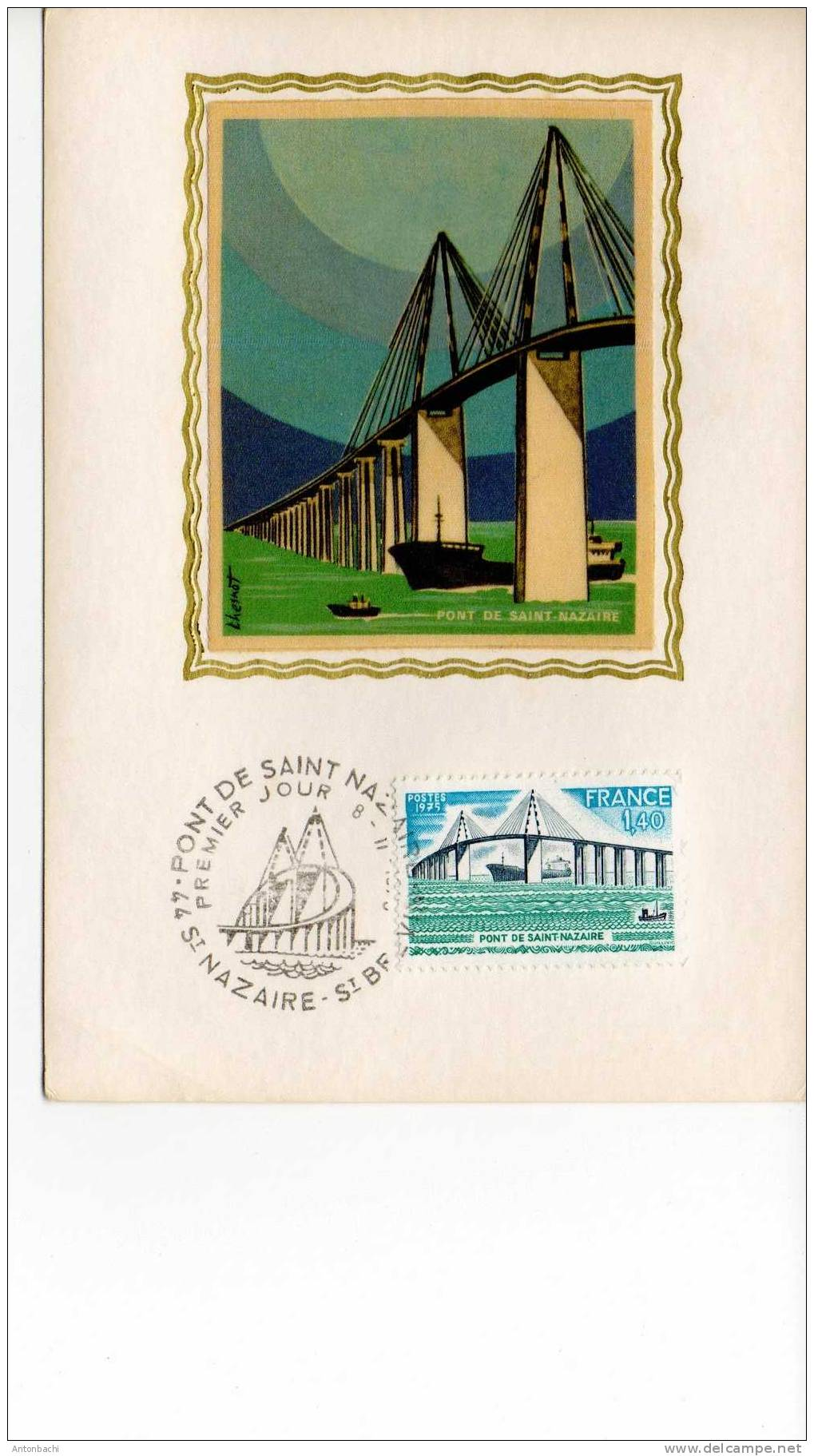 FRANCE - FDC / EPJ / SPD - CARTE POSTAL - 1975 - PONT DE SAINT NAZARE - YVERT 1856 SCOTT 1457 - Ponti