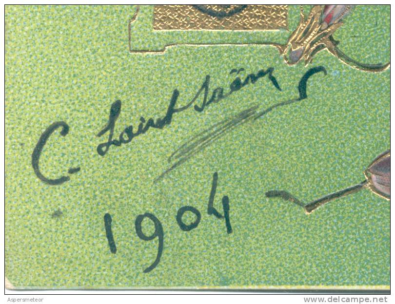 CAMILLE SAINT SAENS AUTOGRAPHE SUR CARTE POSTALE CIRCULEE 1904 DIRIGIDA A ESTELA CARBALLO ARAYA EN CAÑADA DE GOMEZ PROVI - Autographs