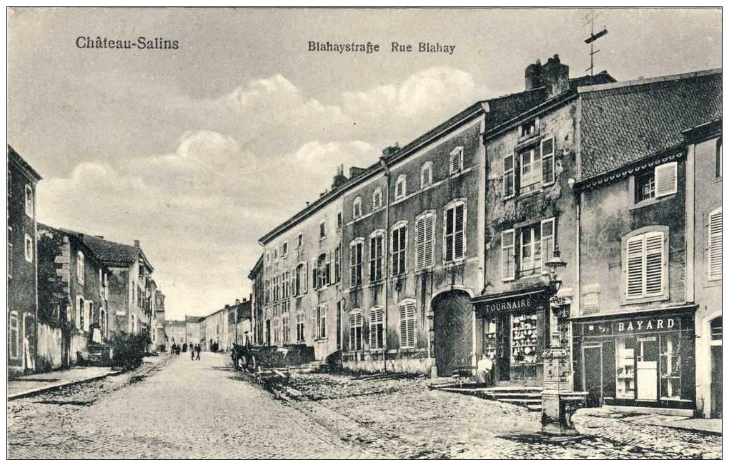 CHATEAU-SALINS -- BlahaystraBe    Rue Blahay - Chateau Salins