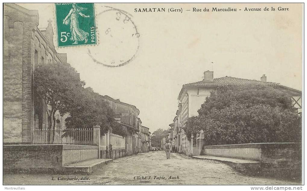 SAMATAN (32) Rue Du Marcadieu, Avenue De La Gare, écrite, Timbrée - France
