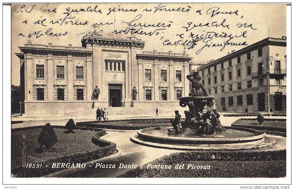 BERGAMO - PIAZZA DANTE E FONTANA DEL PIROVAN - F/P - V: 1939 - Bergamo
