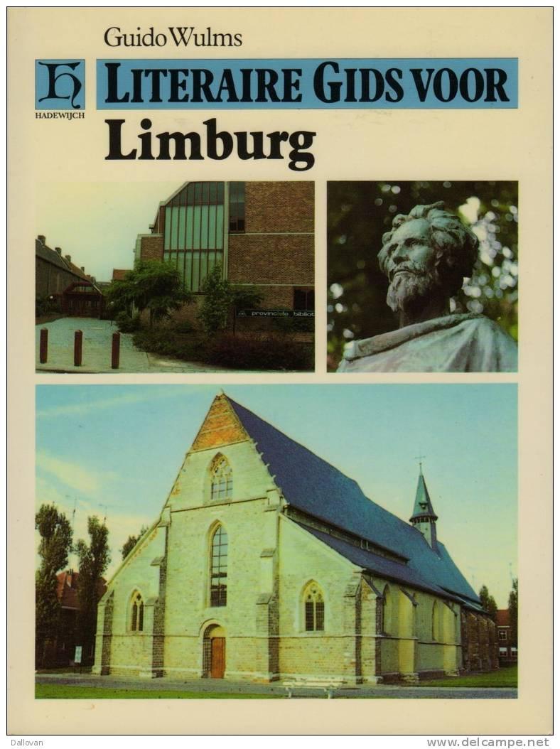Guido Wulms, Literaire Gids Voor Limburg - Livres, BD, Revues