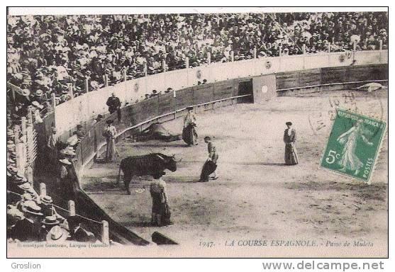 LA COURSE ESPAGNOLE 1947 PASSO DE MULETA    1913 - Stiere