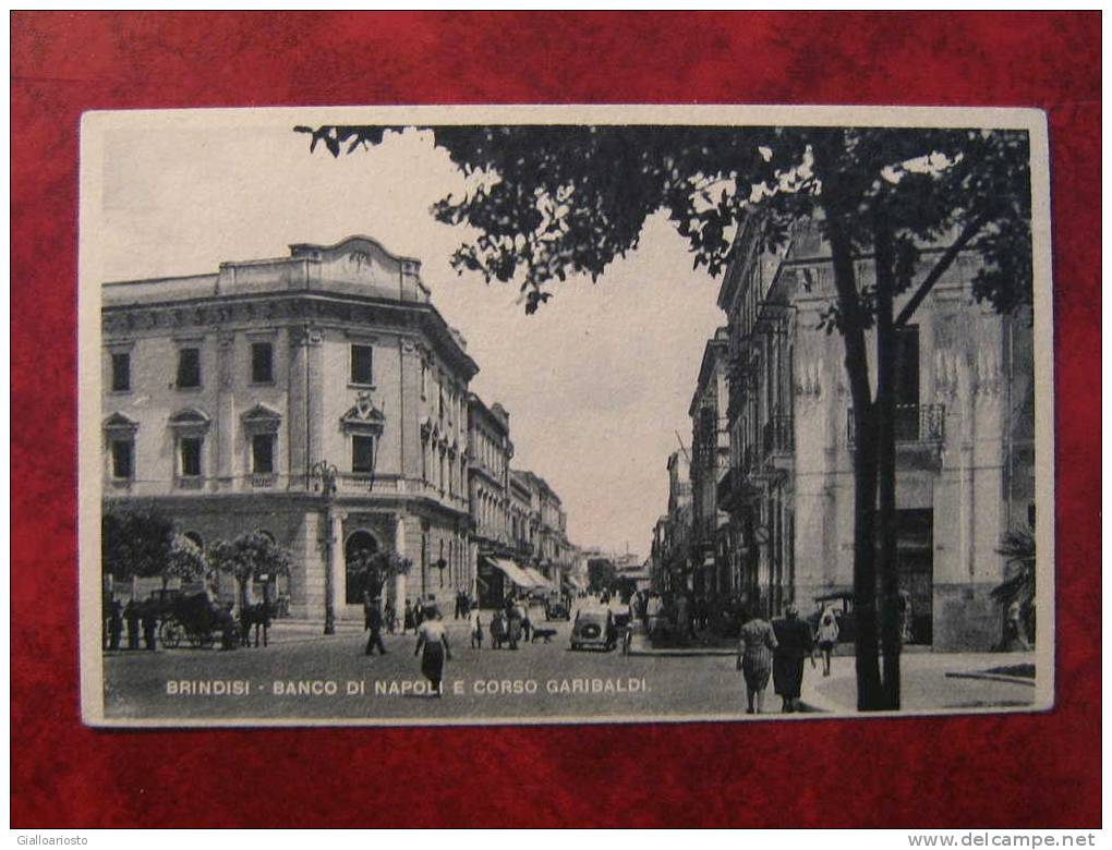 BRINDISI - Banco Di Napoli E Corso Garibaldi - FP - VIAGGIATA - - Brindisi