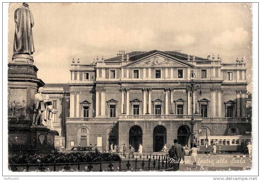 Italia 1956. Cartolina Di  MILANO  - Teatro Alla Scala. - Milano (Milan)
