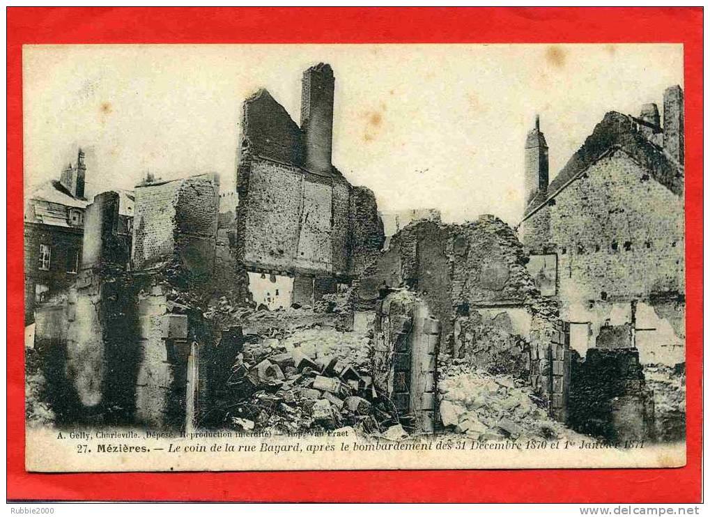 CHARLEVILLE MEZIERES 1900 COIN DE LA RUE BAYARD APRES BOMBARDEMENT DE 1870 CARTE PRECURSEUR EN BON ETAT - Charleville