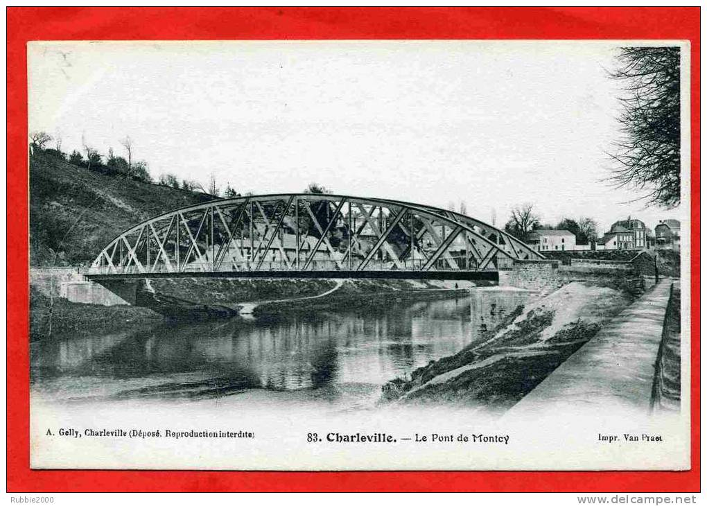 CHARLEVILLE LE PONT DE MONTCY CARTE EN TRES BON ETAT - Charleville