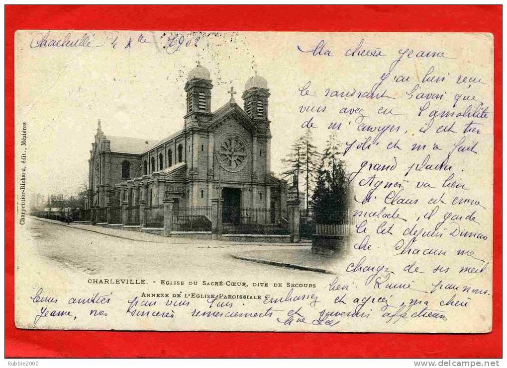 CHARLEVILLE MEZIERES 1902 EGLISE DU SACRE COEUR DITE DE SECOURS ANNEXE DE L EGLISE CARTE PRECURSEUR EN BON ETAT - Charleville