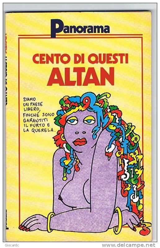 ALTAN  -  CENTO DI QUESTI ALTAN  -    MONDADORI EDITORE - Libri, Riviste, Fumetti